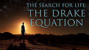 The Search For Life: The Drake Equation (2010)