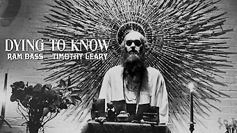Dying to Know: Ram Dass & Timothy Leary (2016)