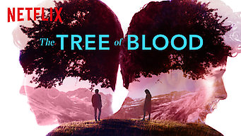 The Tree of Blood (2018)